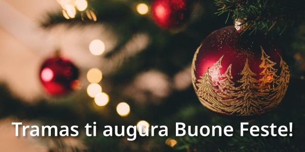 Tramas ti ricorda il valore delle feste di Natale: